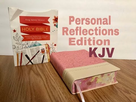 KJV Personal Reflections Edition Bible Review