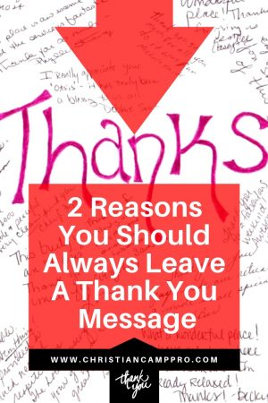 2 Reasons You Should Always Leave A Thank You Message
