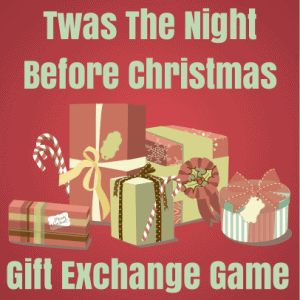 Twas the night before christmas gift exchange game christmas gift exchange game negle Gallery