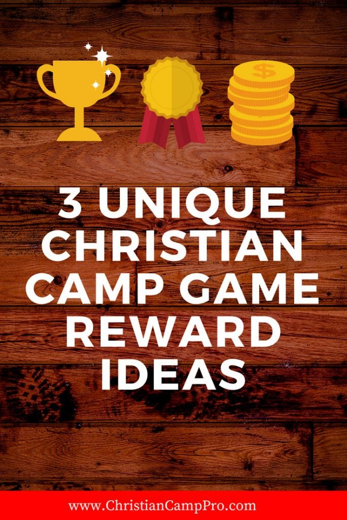 UNIQUE CHRISTIAN CAMP GAME REWARD IDEAS
