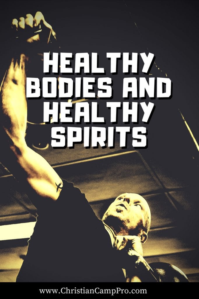 Healthy Bodies and Healthy Spirits