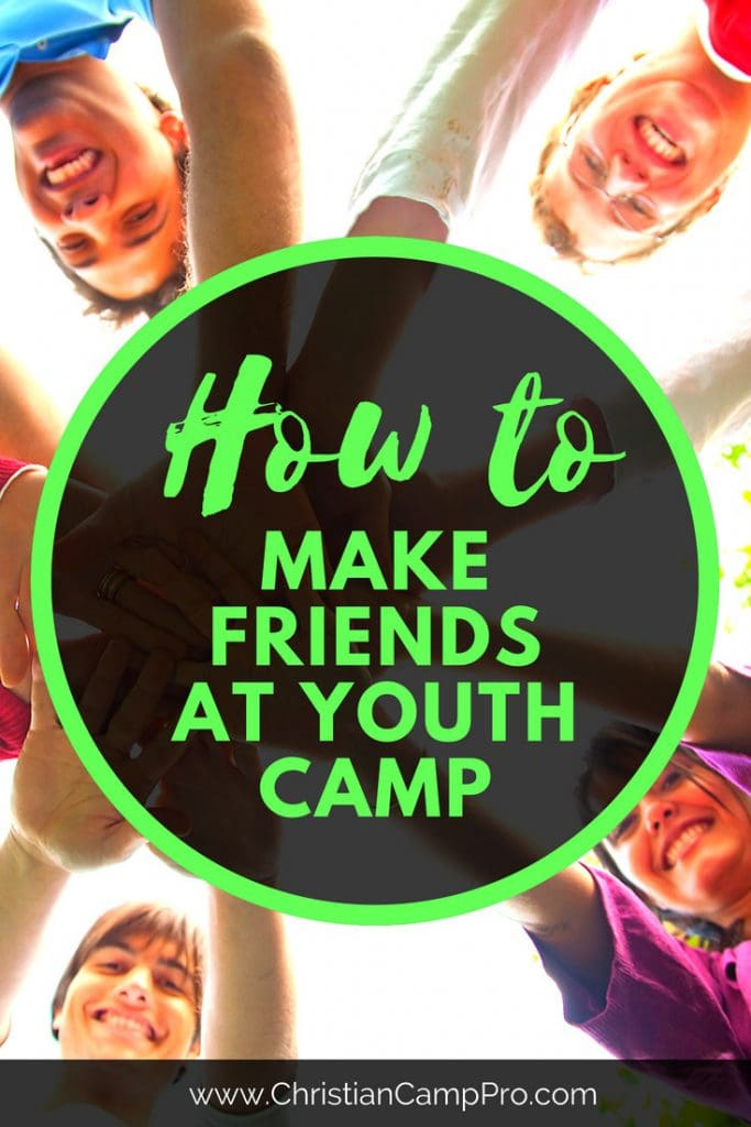 how to make friends at youth camp