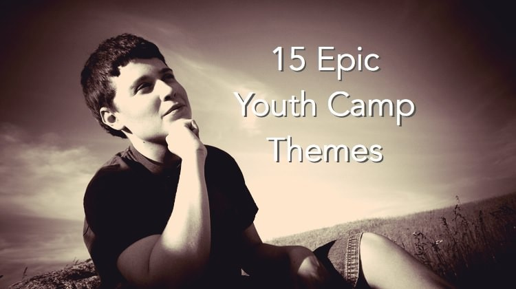 15 epic youth camp themes