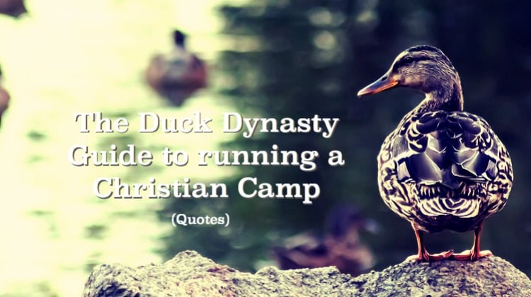 Duck Dynasty Guide Christian Camp