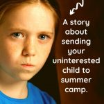 child uninterested in summer camp