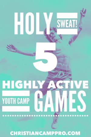 highly active youth camp games