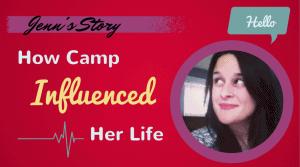 Jenn's Story How Camp Influenced Her Life