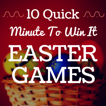 10 Quick Minute to win it Easter Games