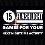 15 Fun Flashlight Games for Your Next Nighttime Activity