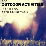 4 Fun Outdoor Activities for Teens At Summer Camp
