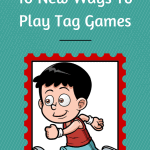 10 New Ways to Play Tag Games