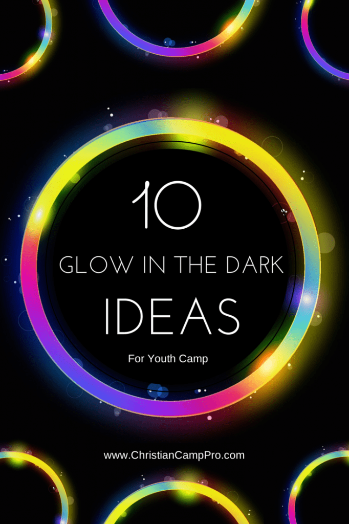10 glow in the dark ideas