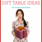 affordable gift table ideas ladies retreat