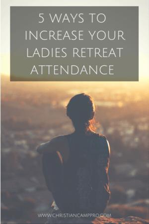 increase ladies retreat attendance