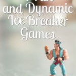 4 Fun and Dynamic Ice Breaker Games