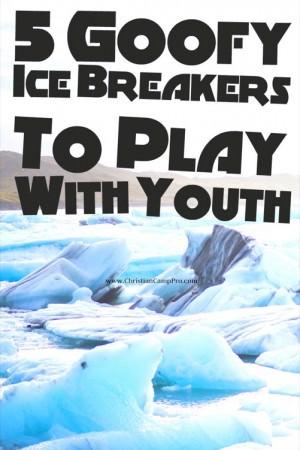 goofy ice breaker games