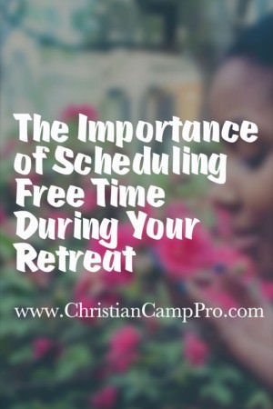 importance of free time retreat2