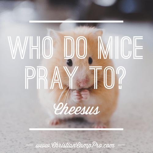 who do mice pray to