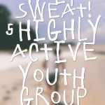 Holy Sweat! 5 Highly Active Youth Group Games