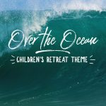 over the ocean kids camp theme