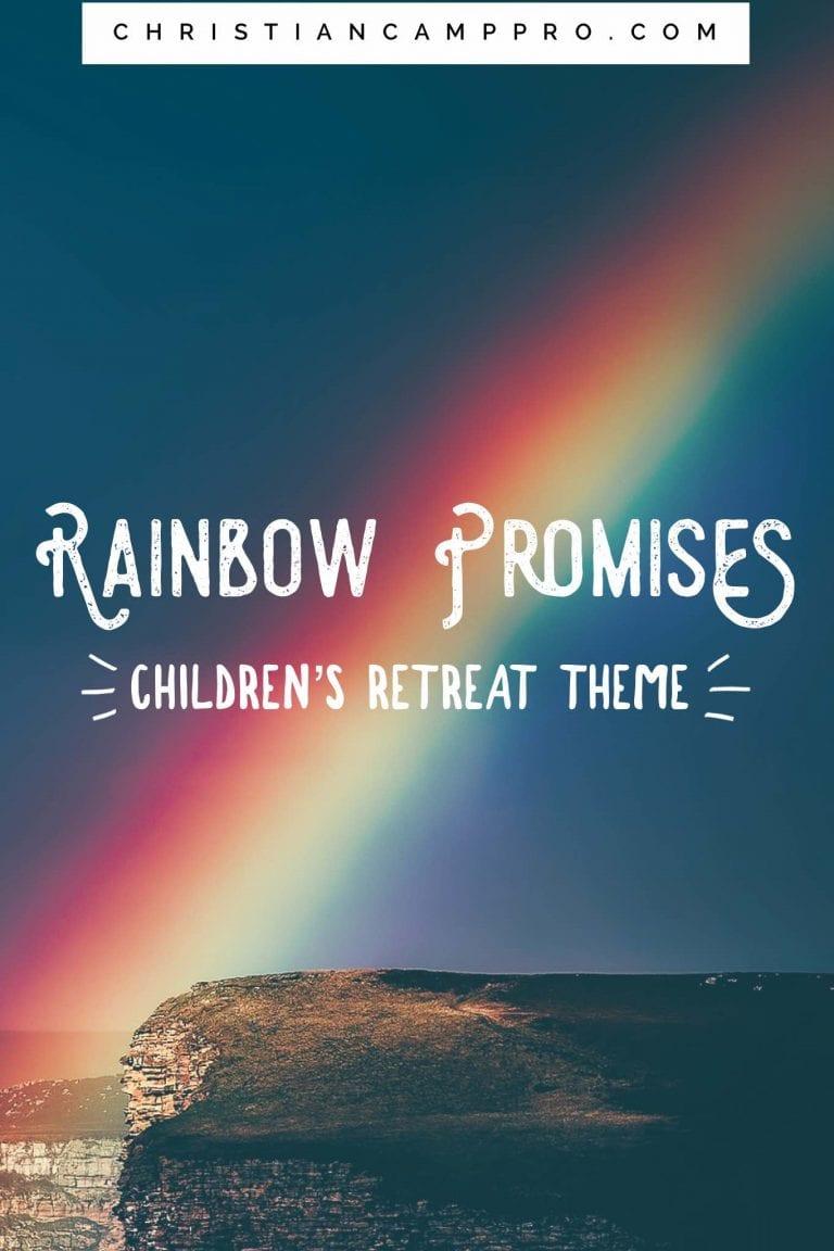 rainbow promises childrens retreat theme