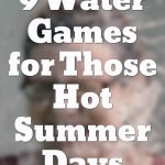 9 Water Games for Those Hot Summer Days