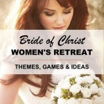 """Bride of Christ"" Ladies Retreat Theme with Extras!"