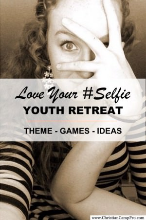 Love Your Selfie Youth Retreat 1