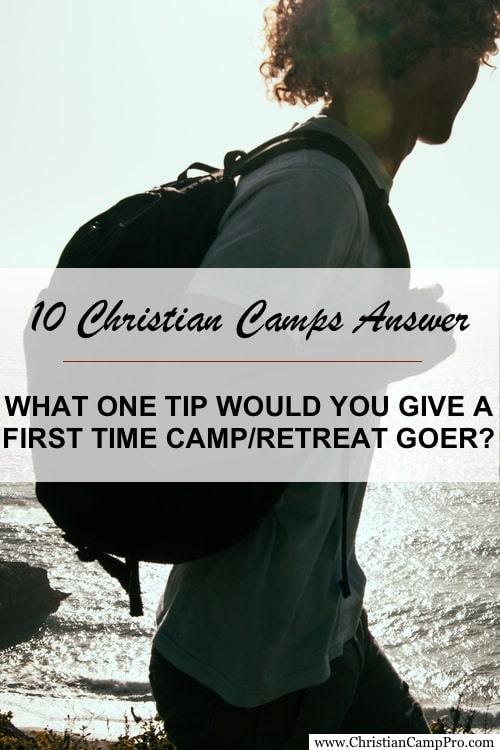 FIRST TIME CAMP RETREAT TIP