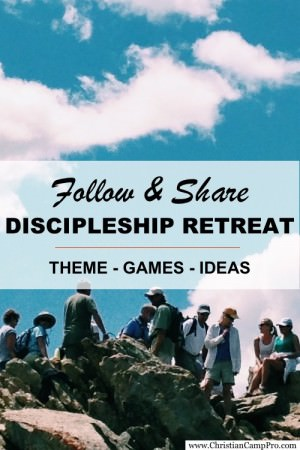 Follow and Share Discipleship Retreat