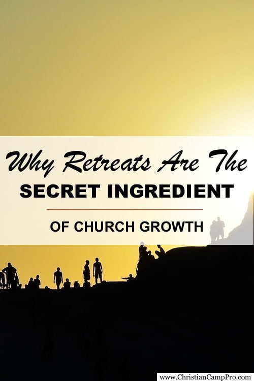 retreats secret ingredient of church growth