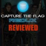 A Review of Capture the Flag REDUX