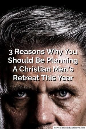 plan a christian mens retreat