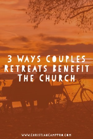 couples retreats help church growth