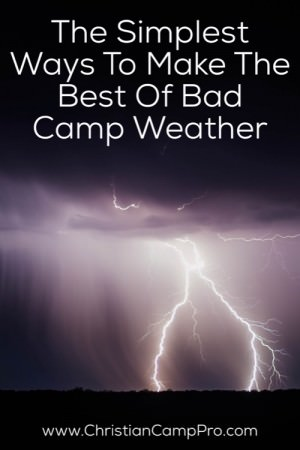bad weather camp