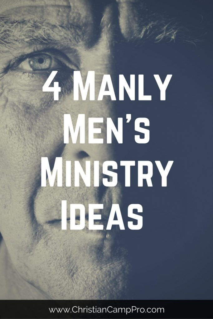 manly mens ministry ideas