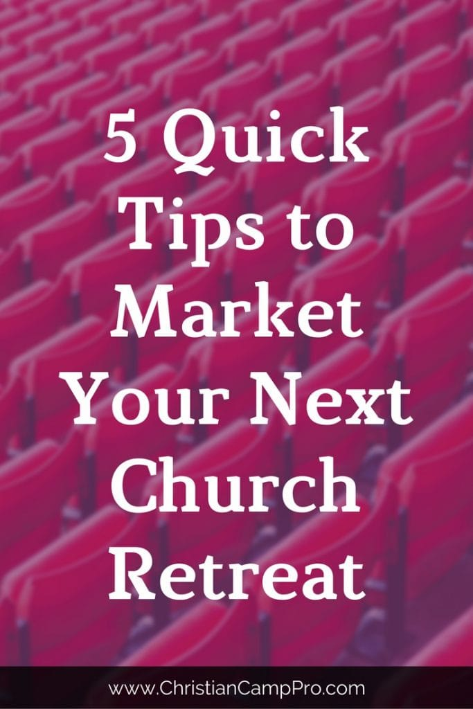 quick tips to market your church retreat
