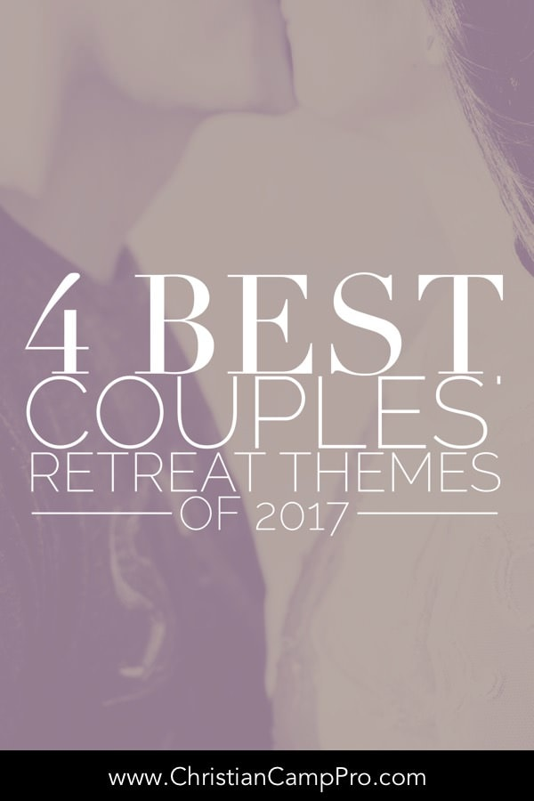 Best Couples Retreat Themes