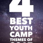 4 Best Youth Camp Themes for 2017