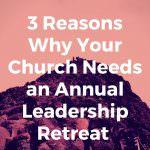 annual leadership retreat