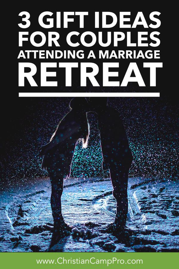 3 Gift Ideas For Couples Attending A Marriage Retreat