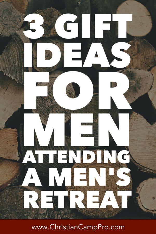 3 Gift Ideas for Men Attending A Men's Retreat - Christian ...