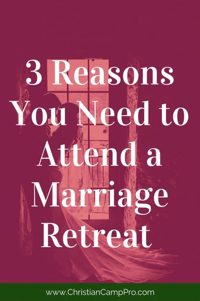 reasons to attend marriage retreat