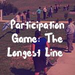 Participation Game: The Longest Line