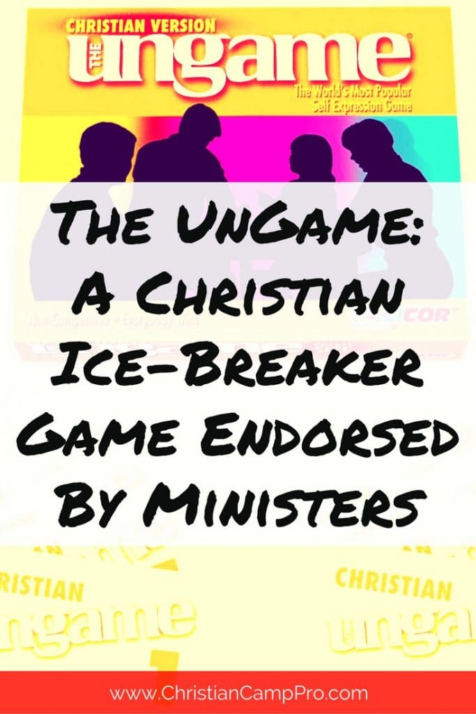 The Ungame: A Christian Ice-breaker Game Endorsed By Ministers