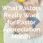 best gifts for Pastor Appreciation Month