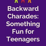 Backward Charades – Something New for Youth Groups