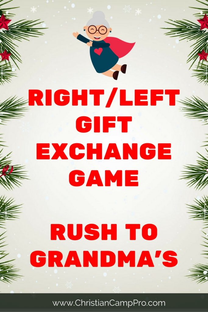 right left gift exchange game rush to grandmas