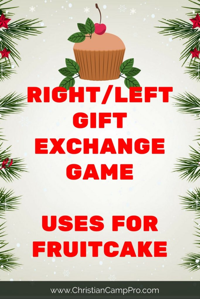 right left gift exchange game uses of fruitcake