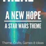 A New Hope: Star Wars Youth Camp Theme (FREE)